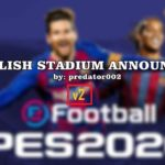 مود English Stadium Announcer V2 توسط predator002 برای PES 2020