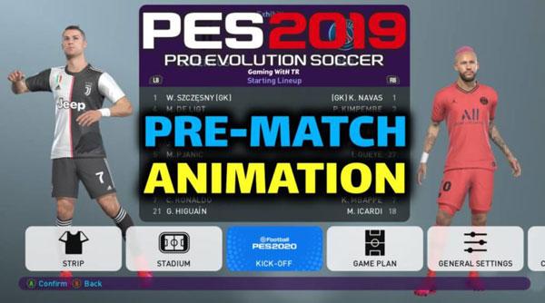 مود Pre-Match Animation توسط Ginda01 برای PES 2019