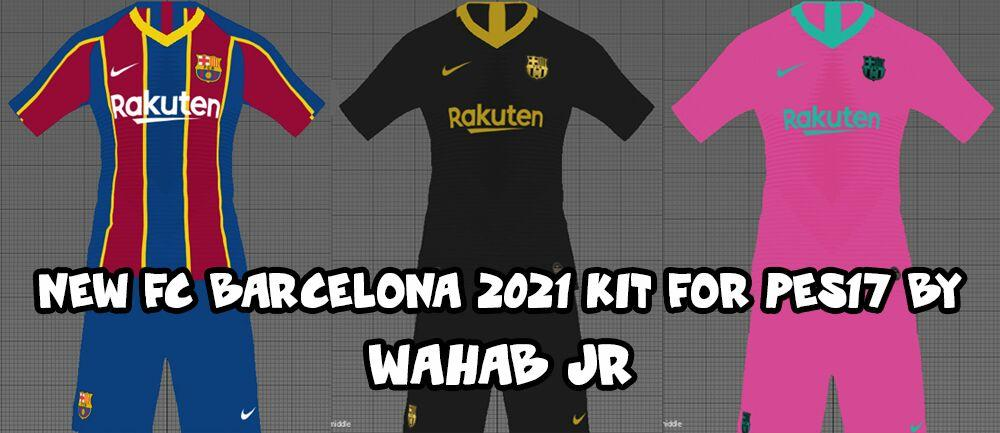 کیت پک Barcelona 2020/21 توسط Wahab JR برای PES 2017