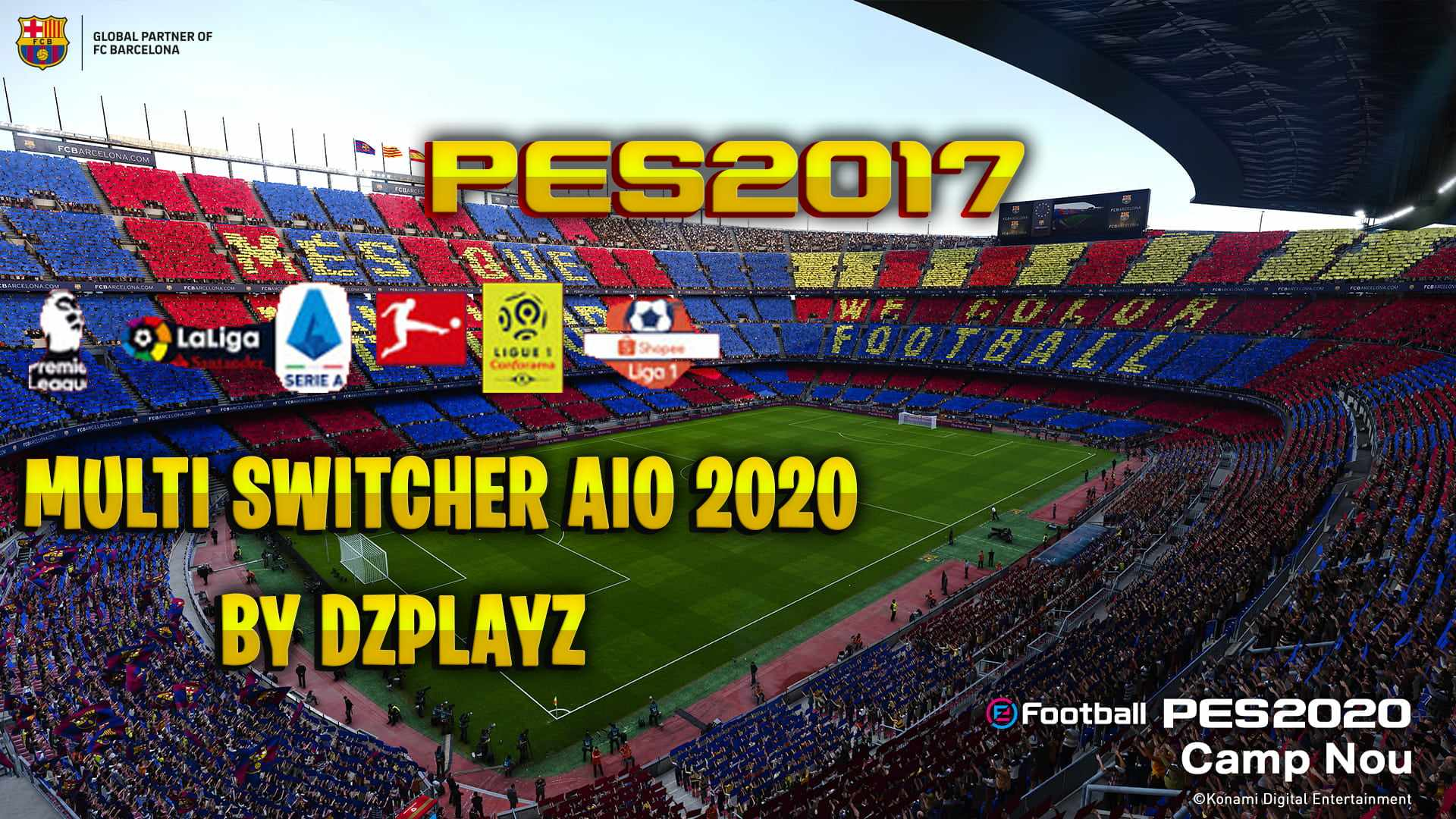Multi Switcher AIO 2020 توسط DZPLAYZ برای PES 2017